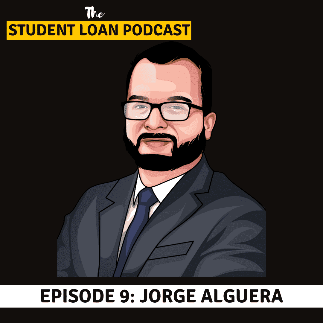 Cover Art of The Student Loan Interview Guest Jorge Alguera