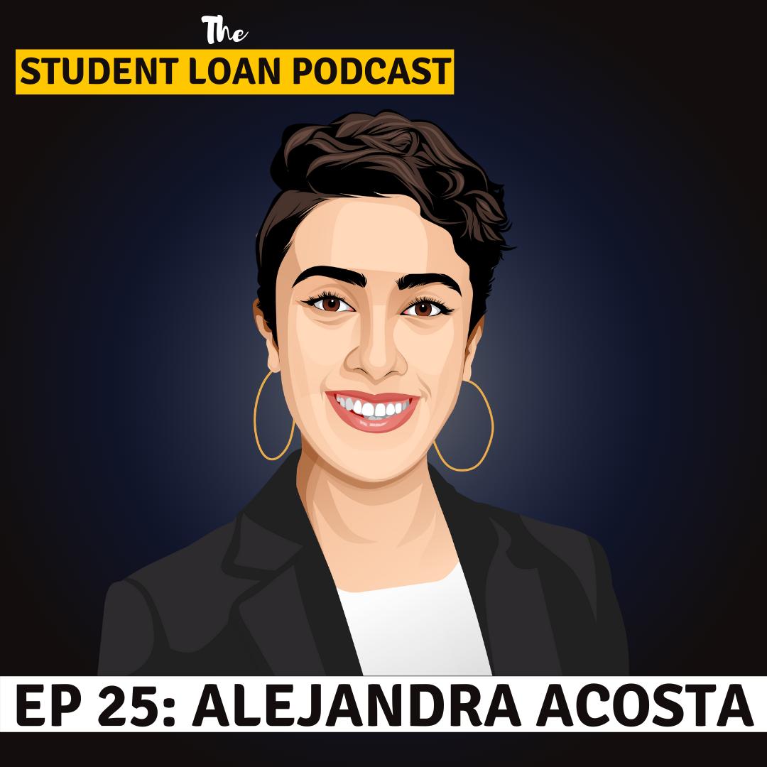 Image of Alejandra Acosta - Guest of the StartNoo Student Loan Podcast