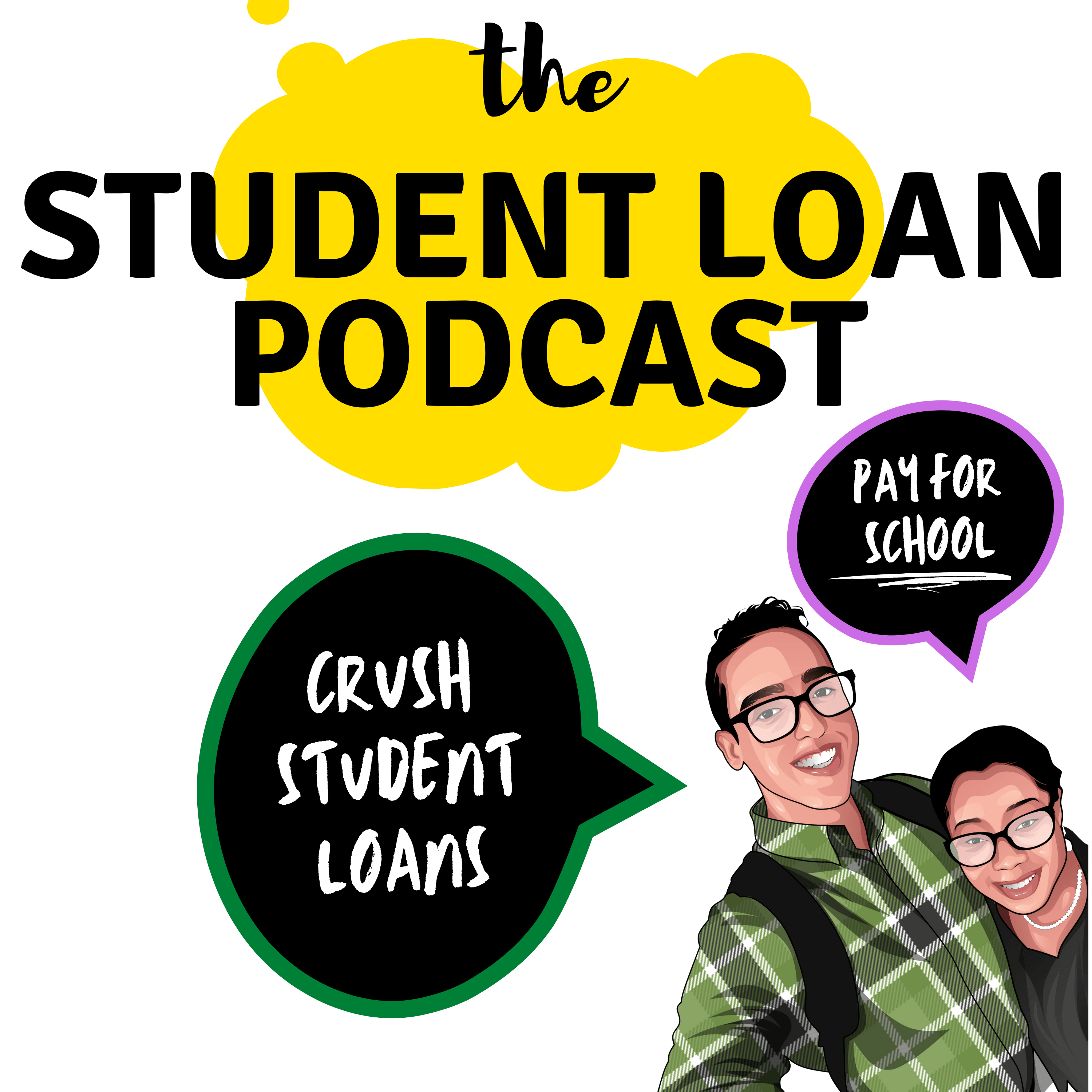 Cover Art of The Student Loan Podcast with Co-hosts Daphné Vanessa and Shamil Rodriguez