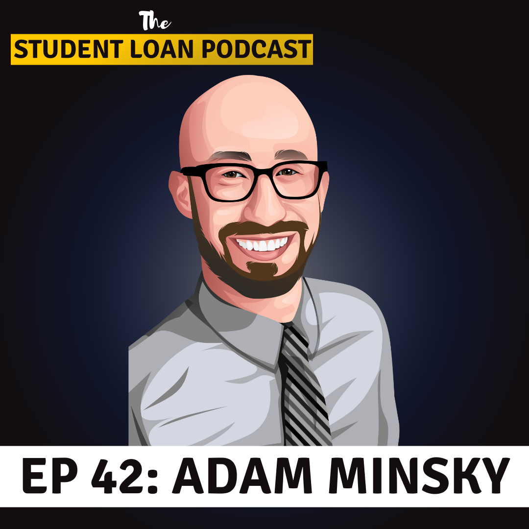 Cartoon Graphic of Adam Minsky for Episode 42 of the Student Loan Podcast